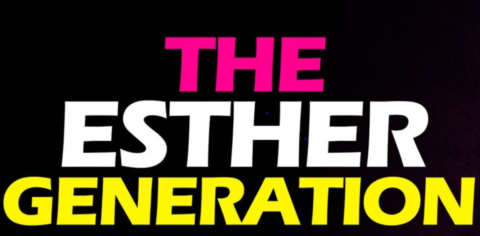 Esther Generation